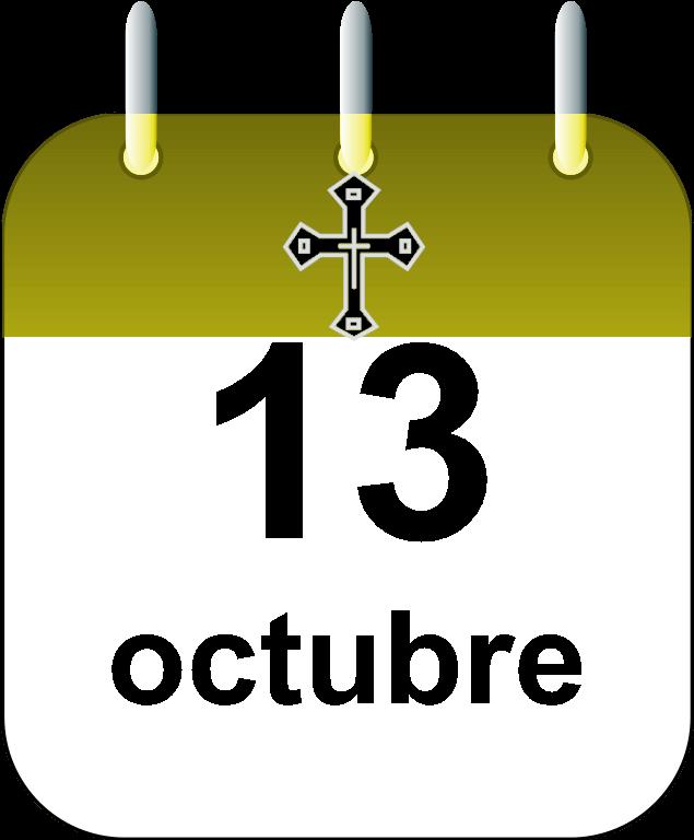 Santoral 13 de octubre - Calendario